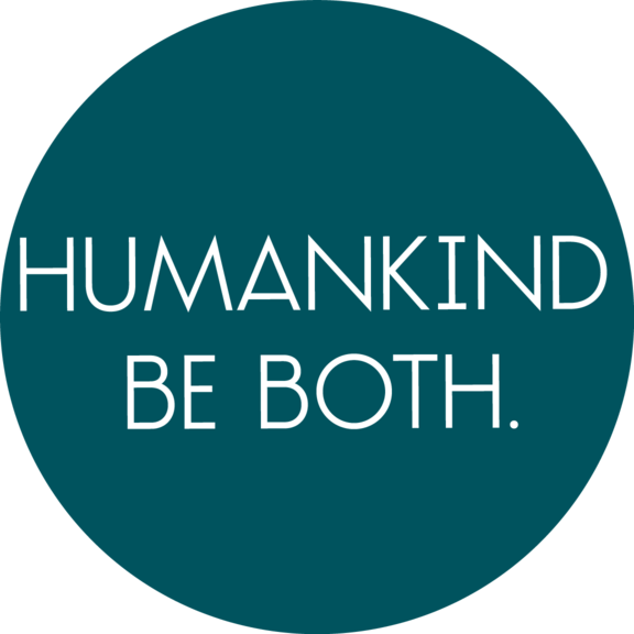 Humankind Be Both Button