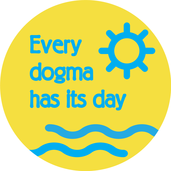 Every Dogma Has Its Day Button