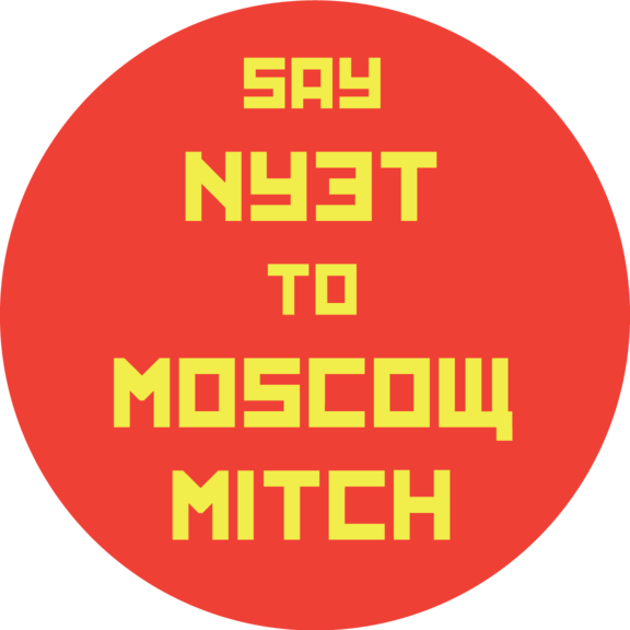 Say Nyet To Moscow Mitch Button