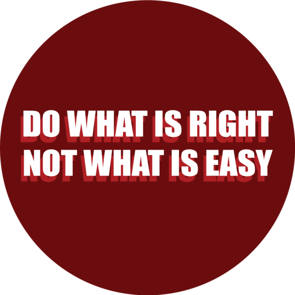 Do What Is Right Not What Is Easy Button