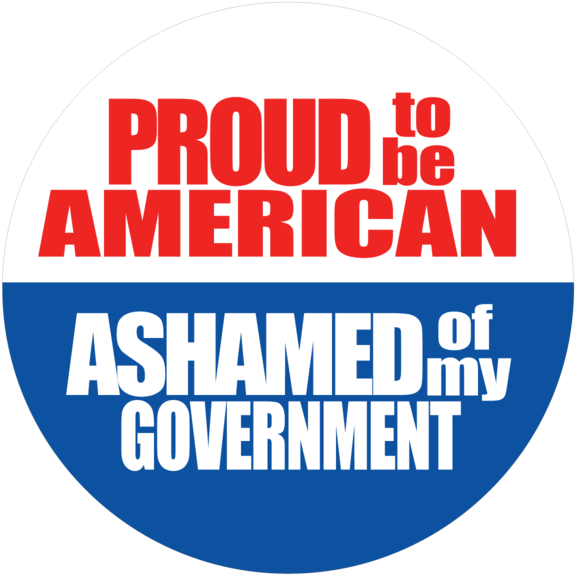 Proud Ashamed Of Government Button