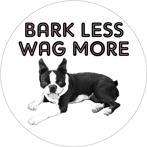 Bark Less Wag More Button