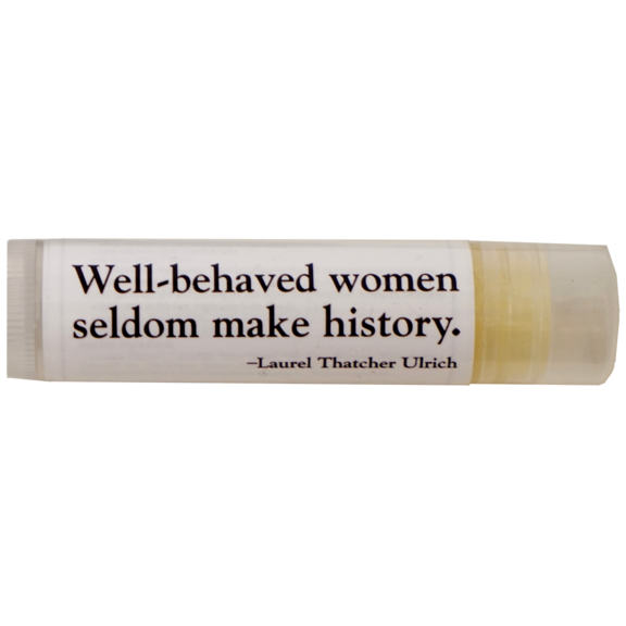 Well-Behaved Women Lip Balm