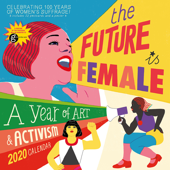 The Future Is Female Calendar