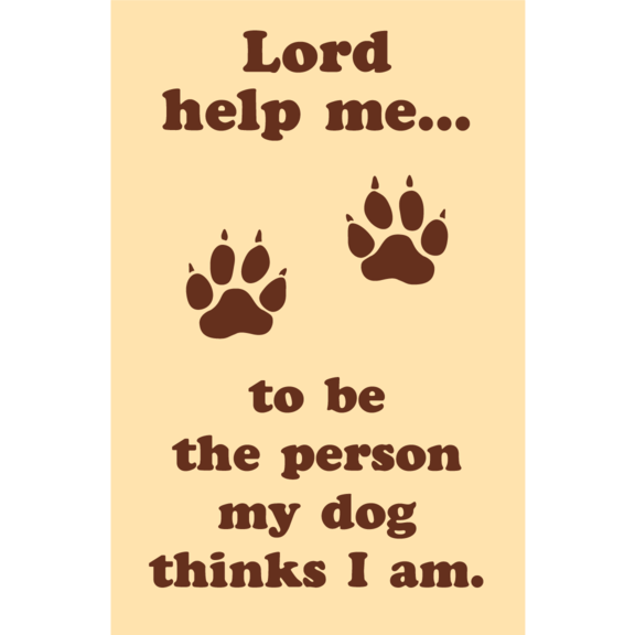 Lord Help Me Dog Magnet