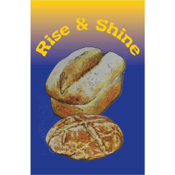 Rise And Shine Bread Magnet