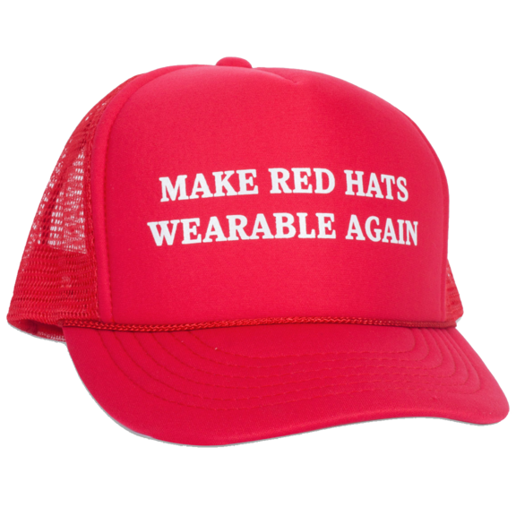 Make Red Hats Wearable Again Hat