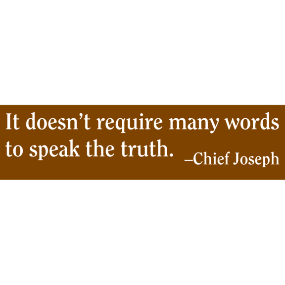 Words Chief Joseph Bumper Sticker