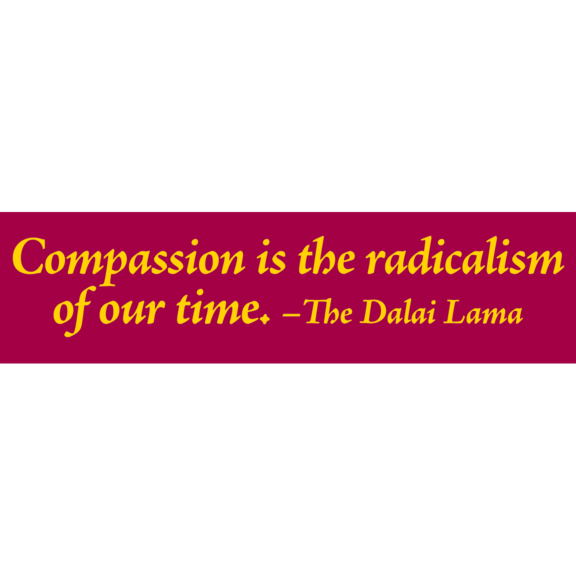 Compassion Dalai Lama Bumper Sticker