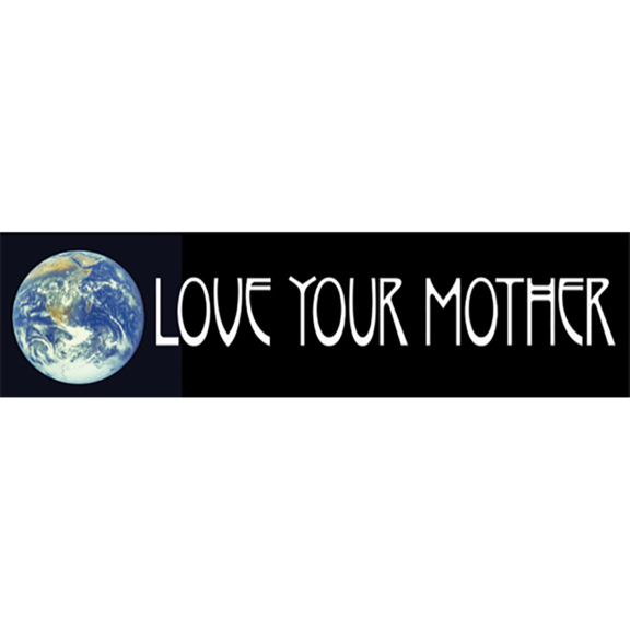 Love Your Mother Bumper Sticker