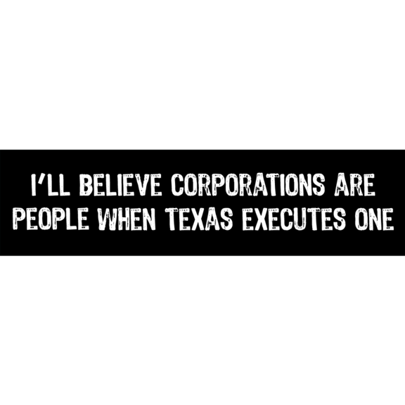 Corporations Execute Bumper Sticker