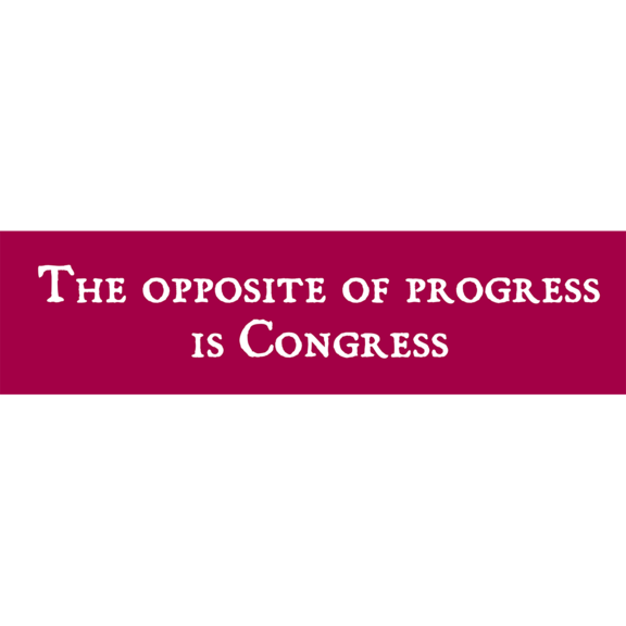 Progress Congress Bumper Sticker
