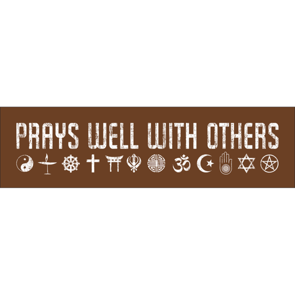 Prays Well With Others Bumper Sticker
