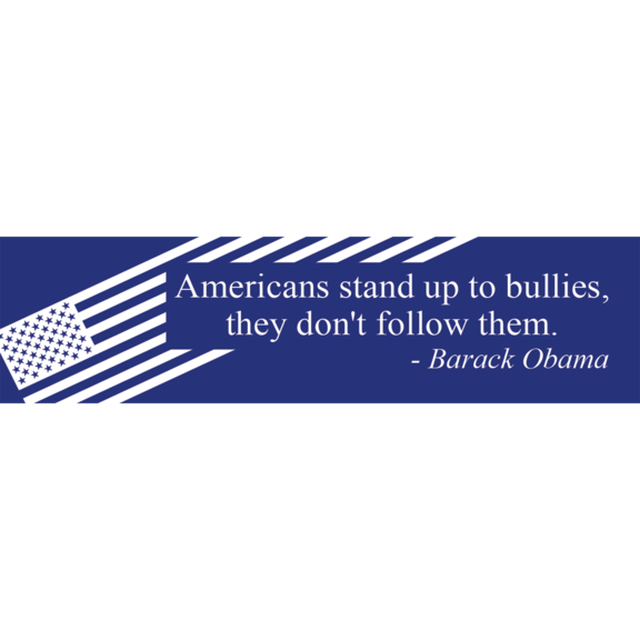 Bullies Barack Obama Bumper Sticker