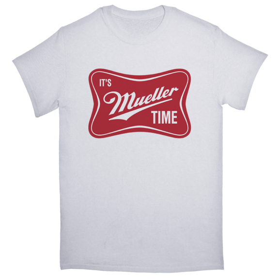 It's Mueller Time TShirt