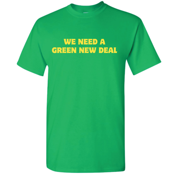 We Need A Green New Deal TShirt