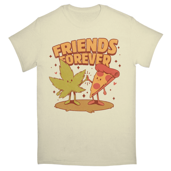 Friends Forever Pizza And Marijuana TShirt