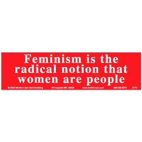 Feminism Radical Notion Bumper Sticker