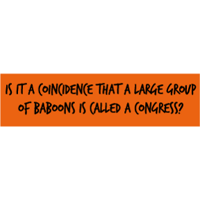 Congress Baboons Bumper Sticker