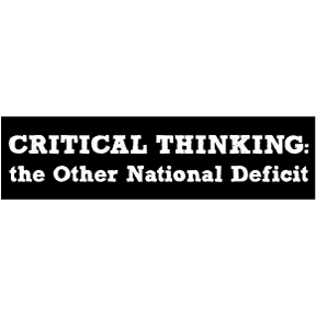 Critical Thinking Bumper Sticker TEMPORARILY OUT OF STOCK