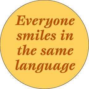 Everyone Smiles In Same Language Button