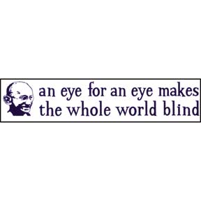 Eye For An Eye Gandhi Bumper Sticker