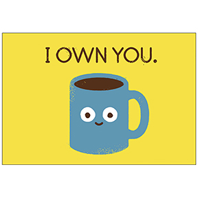 I Own You Coffee Magnet