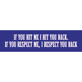 If You Hit Me Bumper Sticker