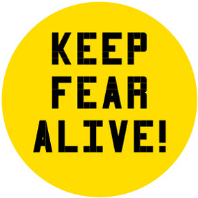 Keep Fear Alive Button