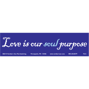 Love Soul Purpose Bumper Sticker