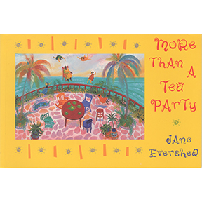 More Than A Tea Party Jane Evershed Book