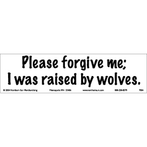 Raised By Wolves Bumper Sticker