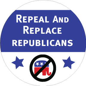 Repeal And Replace Republicans Button