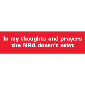 Thoughts And Prayers NRA Bumper Sticker