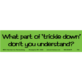 Trickle Down Bumper Sticker