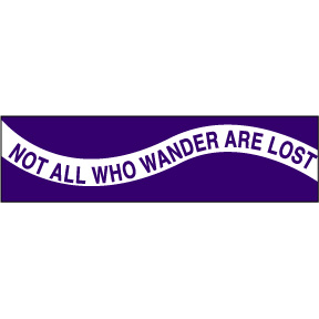 Wander Not Lost Bumper Sticker