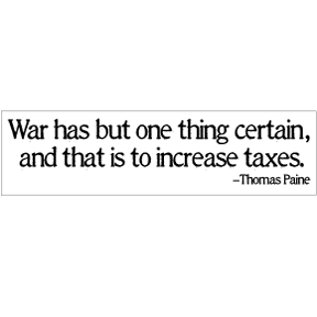 War Taxes Bumper Sticker