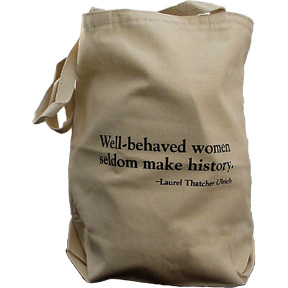 Well-Behaved Women Bag