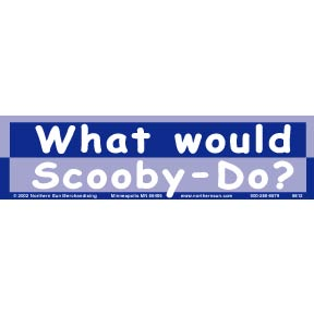What Would Scooby Do Bumper Sticker