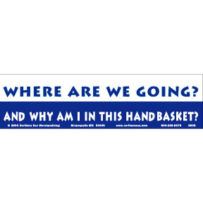 Where Are We Going Bumper Sticker
