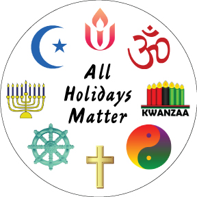 All Holidays Matter Button
