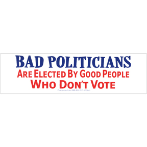 Bad Politicians Bumper Sticker