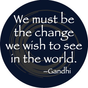Be The Change Gandhi Button