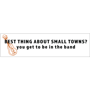 Best Thing About Small Towns Bumper Sticker