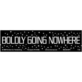 Boldly-Going-Nowhere-Bumper-Sticker