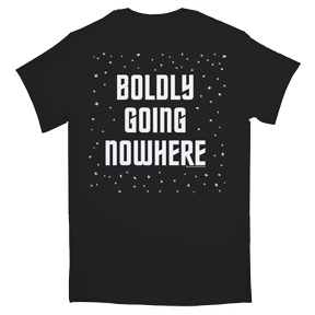 Boldly-Going-Nowhere-T-Shirt