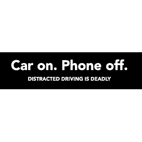 Car On Phone Off Bumper Sticker