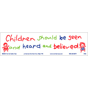 Children-Should-Be-Seen-Bumper-Sticker