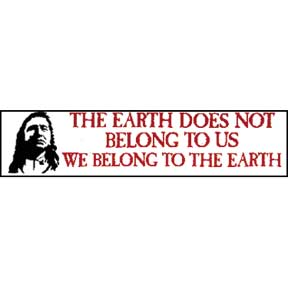 Earth Chief Seattle Bumper Sticker