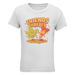 Friends Forever Pizza And Marijuana Womens TShirt